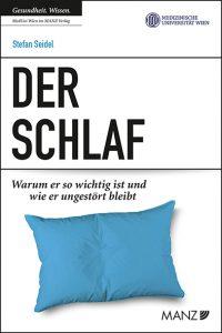 """Buchtipp """"Der Schlaf"""" Stefan Seidel Manz Verlag und MedUni Wien 2020"""